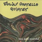 JULIAN COSTELLO Tea And Scandal album cover