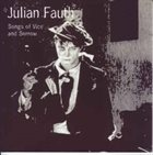 JULIAN FAUTH Songs Of Vice And Sorrow album cover