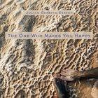 JULIAN GERSTIN Julian Gerstin Sextet : The One Who Makes You Happy album cover