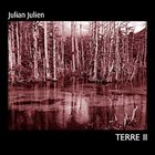 JULIAN JULIEN Terre II album cover