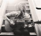 JULIAN LAGE Julian Lage & Chris Eldidgre : Avalon album cover