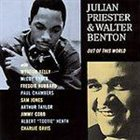 JULIAN PRIESTER Out Of This World (split with Walter Benton) album cover