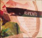 JULIAN SHORE Filaments album cover