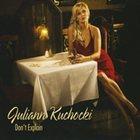 JULIANN KUCHOCKI Don't Explain album cover