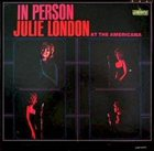 JULIE LONDON In Person at the Americana album cover