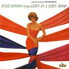JULIE LONDON Latin in a Satin Mood album cover