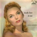 JULIE LONDON Make Love to Me Album Cover