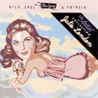 JULIE LONDON Ultra-Lounge, Wild, Cool & Swingin', The Artist Collection, Volume 5 album cover