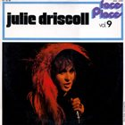 JULIE TIPPETTS Faces And Places Vol. 9 (as Julie Driscoll) (aka This Is Julie Driscoll) album cover