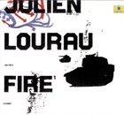 JULIEN LOURAU Fire album cover