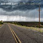 JULIEN MARGA Rain Never Surrenders album cover