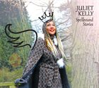 JULIET KELLY Spellbound Stories album cover