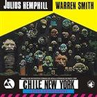 JULIUS HEMPHILL Julius Hemphill / Warren Smith : Chile New York album cover