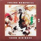 JULIUS HEMPHILL 'Coon Bid'ness (aka The Hard Blues) album cover