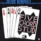JULIUS HEMPHILL Five Chord Stud album cover