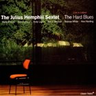 JULIUS HEMPHILL The Hard Blues: Live in Lisbon album cover