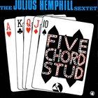 JULIUS HEMPHILL The Julius Hemphill Sextet : Five Chord Stud album cover