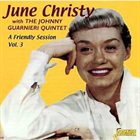 JUNE CHRISTY A Friendly Session, Vol. 3 album cover