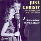 JUNE CHRISTY Somewhere There's Music album cover