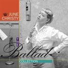 JUNE CHRISTY The Ballad Collection album cover