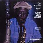 JUNIOR COOK Junior Cook Quartet : On A Misty Night album cover