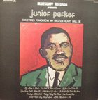JUNIOR PARKER Sometimes Tomorrow My Broken Heart Will Die album cover