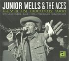 JUNIOR WELLS Junior Wells & The Aces : Live In Boston 1966 album cover