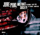 JURE PUKL Abstract Society album cover