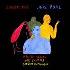 JURE PUKL — Doubtless album cover