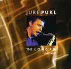 JURE PUKL The Long Run - Live Takes album cover