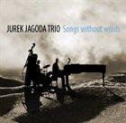 JUREK JAGODA Songs Without Words album cover