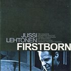 JUSSI LEHTONEN Firstborn album cover