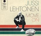 JUSSI LEHTONEN Move On album cover