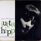 JUTTA HIPP Jutta Hipp at the Hickory House, Vol. 1 album cover