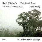 KAHIL EL'ZABAR Alika Rising At Leverkusener Jazztage (with Ari Brown + Malachi Favors) album cover