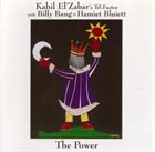 KAHIL EL'ZABAR The Power (With Billy Bang & Hamiet Bluiett) album cover