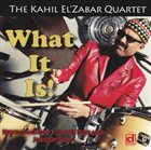 KAHIL EL'ZABAR What It Is! album cover