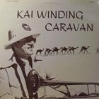 KAI WINDING Caravan album cover