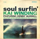 KAI WINDING Soul Surfin (aka !!! More !!! (Theme From Mondo Cane)) album cover