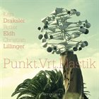 KAJA DRAKSLER Draksler, Eldh, & Lillinger : Punkt.Vrt.Plastik album cover
