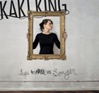 KAKI KING Legs to Make Us Longer album cover