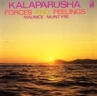 KALAPARUSHA MAURICE MCINTYRE Forces And Feelings album cover