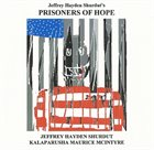 KALAPARUSHA MAURICE MCINTYRE Prisoners Of Hope album cover