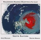 KALAPARUSHA MAURICE MCINTYRE South Eastern album cover