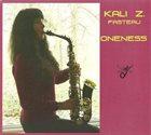 KALI  Z. FASTEAU (ZUSAAN KALI FASTEAU) Oneness album cover