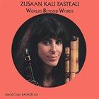 KALI  Z. FASTEAU (ZUSAAN KALI FASTEAU) Worlds Beyond Words album cover