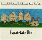 KALI  Z. FASTEAU (ZUSAAN KALI FASTEAU) Zusaan Kali Fasteau - Noah Howard - Bobby Few Trio : Expatriate Kin album cover