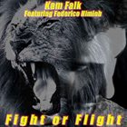 KAM FALK Fight or Flight album cover
