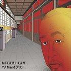 KAN MIKAMI Yamamoto album cover
