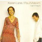 KAREN LANE Karen Lane & Paul Malsom : Can't Help It album cover